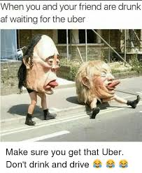 Drinking And Driving Memes - 25 best memes about uber drunk driving and girl memes uber