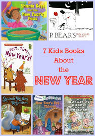 new year kids book 7 children s books about the new year
