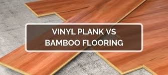 is vinyl flooring better than laminate vinyl plank vs bamboo flooring 2021 comparison pros cons