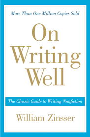 on writing well the classic guide to writing nonfiction william