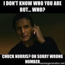 Taken Meme - chuck norris meme google search memes pinterest chuck