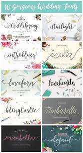10 gorgeous wedding fonts fonts elegant and check