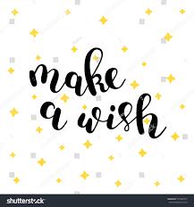 make wish hand lettering vector illustration stock vector