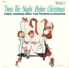 waring fred and the pennsylvanians twas the before