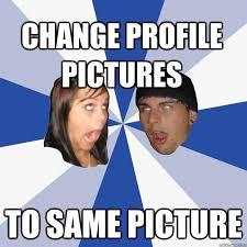 Profile Picture Memes - annoying facebook couple memes quickmeme
