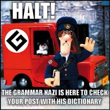 Grammer Nazi Meme - grammar nazi know your meme