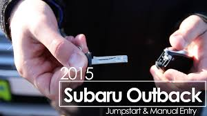 2015 subaru outback battery jumpstart u0026 manual entry morrie u0027s