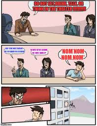 Do Not Want Meme - boardroom meeting suggestion meme imgflip