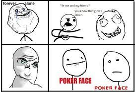 Poker Face Memes - le poker face