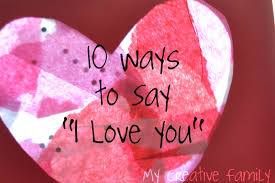 Ways To Say I Love You Quotes by 10 Ways To Say