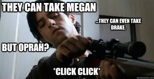 Drake Josh Memes - they can take megan they can even take drake but oprah click
