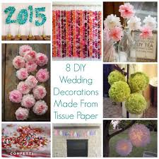 tissue paper decorations 8 diy wedding decorations made from tissue paper diy weddings