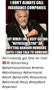 Ain T Nobody Got Time For That Meme - 25 best memes about ain t nobody got time for that and lazy