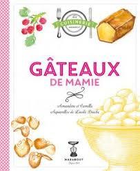 de recette de cuisine familiale gâteaux de mamie wishlist livre de recette cahier