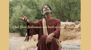 Sermons On Blind Bartimaeus How The Story Of Blind Bartamaeus Teaches Us How To Be Saved