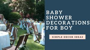 simple baby shower decorations ideas for a boy youtube