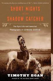 short nights of the shadow catcher the epic life and immortal