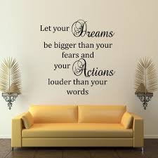 let your dreams bigger than fears inspirational wall decal let your dreams bigger than fears inspirational wall decal quote