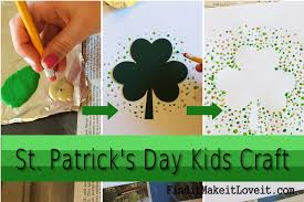 st patrick u0027s day kids craft find it make it love it