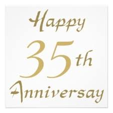 35 year anniversary happy 35 years anniversary happy 35th anniversary gifts
