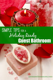 simple tips for a holiday ready guest bathroom pint sized treasures