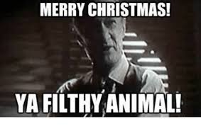Merry Xmas Memes - 25 best memes about merry christmas ya filthy merry christmas
