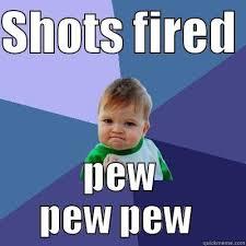 Shots Fired Meme - shots fired quickmeme