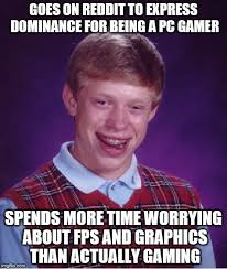 Pc Gamer Meme - pc gaming in a nutshell 4 imgflip