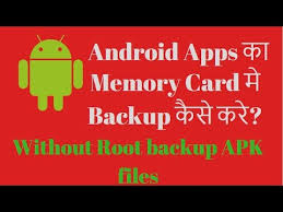 backup apk without root how to backup android apps to sd card backup apk files to sd
