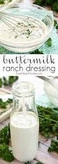 best dressing recipe for thanksgiving the best homemade buttermilk ranch dressing
