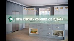 kitchen colours for 2017 2018 youtube