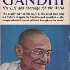 biography of mahatma gandhi summary gandhi his life and message for the world by louis fischer