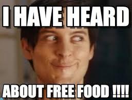Free Food Meme - i have heard spiderman peter parker meme on memegen