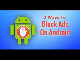 stop ads on android 2 ways to remove ads from android