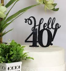 40 cake topper all about details hello 40 cake topper all about details