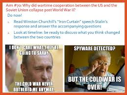 Winston Churchill Iron Curtain Speech Meaning Aim 70 Why Did Wartime Cooperation Between The Us And The Soviet