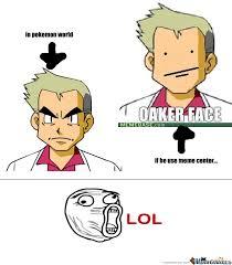 Prof Oak Memes - prof oak meme by enuo meme center