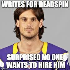 Sandusky Meme - unemployed punter chris kluwe told jerry sandusky jokes to