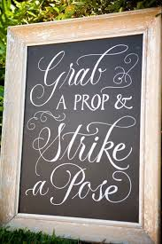 Photo Booth Sign The 25 Best Strike A Pose Ideas On Pinterest Photo Booth Sign