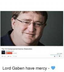 Gaben Meme - 25 best memes about lord gaben lord gaben memes
