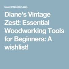 Used Woodworking Tools Indiana by Learn About Woodworking Tools At Http Gibsonwoodesign Com