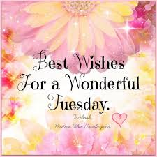 positive tuesday morning quotes best wishes for a beautiful tuesday