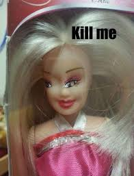 Funny Barbie Memes - funny barbie doll kill me meme pics photos bajiroo com