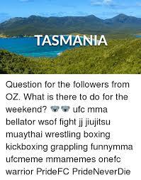 Tasmania Memes - source ls mentioned in our blog wwwunbelievablefactsblogcom john l