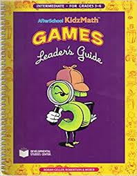 afterschool kidzmath games leader u0027s guide intermediate for