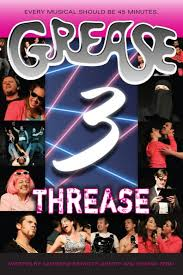 grease 3 threase best new york comedy