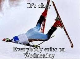 Skiing Meme - its okay everybody cries on wednesday meme meme rewards