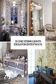 entry ways 25 chic string lights ideas for entryways digsdigs