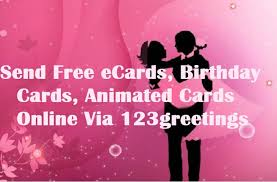 send birthday cards send free ecards birthday cards greetings via 123greetings