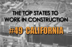 best states to work in the top states to work in construction 49 california